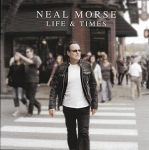 LIFE AND TIMES, MORSE, NEAL, CD, 0039841557626
