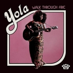 WALK THROUGH FIRE, YOLA, LP, 0075597927030