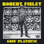 GOIN' PLATINUM, FINLEY, ROBERT, LP, 0075597934465