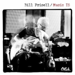 MUSIC IS, FRISELL, BILL, CD, 0190758150024