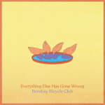 EVERYTHING ELSE HAS GONE WRONG, BOMBAY BICYCLE CLUB, LP, 0602508276019