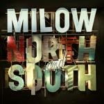 NORTH AND SOUTH, MILOW, CD, 0602527668550