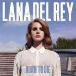 BORN TO DIE, DEL REY, LANA, LP, 0602527934242