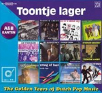 GOLDEN YEARS OF DUTCH POP MUSIC, TOONTJE LAGER, CD, 0602557305678