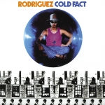 COLD FACT, RODRIGUEZ, LP, 0602577077371