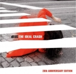 THE IDEAL CRASH (THE 20TH ANN. + EXTRAS), DEUS, CD, 0602577518171