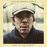 KIDS IN THE STREET, EARLE, JUSTIN TOWNES, CD, 0607396638925