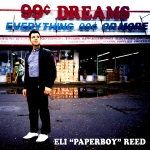 99 CENT DREAMS -DOWNLOAD-, REED, ELI -PAPERBOY-, LP, 0634457264014