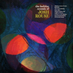 HOLIDAY SOUNDS OF JOSH ROUSE, ROUSE, JOSH, LP, 0634457267312