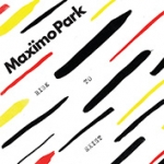 RISK TO EXIST, MAXIMO PARK, CD, 0711297515466