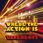 WHERE THE ACTION IS -DELUXE-, WATERBOYS, CD, 0711297523157