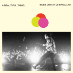 A BEAUTIFUL THING IDLES LIVE AT LE, IDLES, CD, 0720841217428