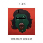 "MERCEDES MARXIST / I DREAM GUILLOTI, IDLES, 7"", 0720841238577"