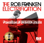 FUNCTIONAL STEREO MUSIC, ROB FRANKEN ELECTRIFICATI, CD, 0789078377367