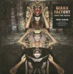 SAVE THE YOUTH, GIANA FACTORY, CD, 0827170121522