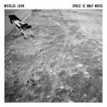 SPACE IS ONLY NOISE, JAAR, NICOLAS, LP, 0827170433861