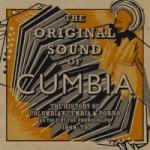 ORIGINAL SOUND OF CUMBIA-THE HISTOR, VARIOUS, CD, 0846833000639