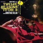 TWELVE REASONS TO DIE II, GHOSTFACE KILLAH, CD, 0856040005495