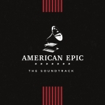AMERICAN EPIC:..-BOX SET-, O.S.T., CD, 0888750996923