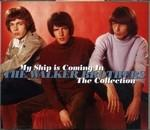 MY SHIP IS COMING IN  THE COLLECTIO, WALKER BROTHERS, THE, CD, 0600753068359
