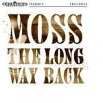 LONG WAY BACK, MOSS, CD, 8714374961288