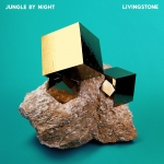 LIVINGSTONE (LIMITED DELUXE VINYL), JUNGLE BY NIGHT, LP, 3481575183805