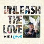 UNLEASH THE LOVE, LOVE, MIKE, LP, 4050538337242