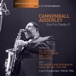 ONE FOR DADDY-O (LIVE IN A'DAM), ADDERLEY, CANNONBALL, CD, 8713897903980