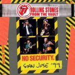 FROM THE VAULT  NO SECURITY - SAN J, ROLLING STONES, C+A, 5051300209629