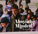 AS IT EVER WAS, ABSYNTHE MINDED, CD, 5414939246425