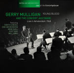 YOUNG BLOOD, LIVE IN AMSTERDAM 1960 (NL JAZZ ARCH), MULLIGAN, GERRY, CD,