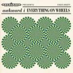 EVERYTHING ON WHEELS -LP+CD-, AWKWARD I, LP, 8714374962766