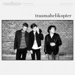 TRAUMAHELIKOPTER -LP+CD-, TRAUMAHELIKOPTER, LP, 8714374963282