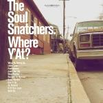 WHERE Y'AT, SOUL SNATCHERS, CD, 8714835114185