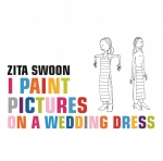 I PAINT PICTURES.. -HQ-, ZITA SWOON, LP, 8719262002609
