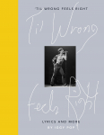TIL WRONG FEELS RIGHT, LYRICS AND WORDS, POP, IGGY, Boek, 9780241399873