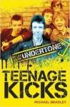 TEENAGE KICKS, BRADLEY, MICHAEL, Boek, 9781785581809