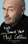 NOT DEAD YET, COLLINS, PHIL, Boek, 9789000350414