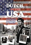 DUTCH IN THE USA, NEVELS, GODFRIED, Boek, 9789463383028