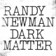 DARK MATTER, NEWMAN, RANDY, CD, 0075597940336