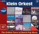 GOLDEN YEARS OF DUTCH POP MUSIC, KLEIN ORKEST, CD, 0600753816844