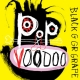 POP VOODOO, BLACK GRAPE, CD, 0602557579963