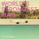 WORLD S STRONGEST MAN, COOMBES, GAZ, CD, 0602567151869