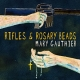 RIFLES & ROSARY BEADS, GAUTHIER, MARY, CD, 0752830511620