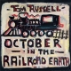 OCTOBER IN THE RAILROAD EARTH, RUSSELL, TOM, CD, 0805520031554