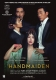 HANDMAIDEN (NL), MOVIE, DVD-Maxi, 5051083116794