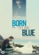 BORN TO BE BLUE, MOVIE, DVD, 5053083084158
