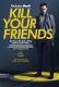 KILL YOUR FRIENDS, MOVIE, DVD, 5053083084165