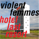 HOTEL LAST RESORT, VIOLENT FEMMES, CD, 5400863011864