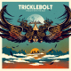 STRAIGHT INTO THE BLUE, TRICKLEBOLT, LP, 7141144712114